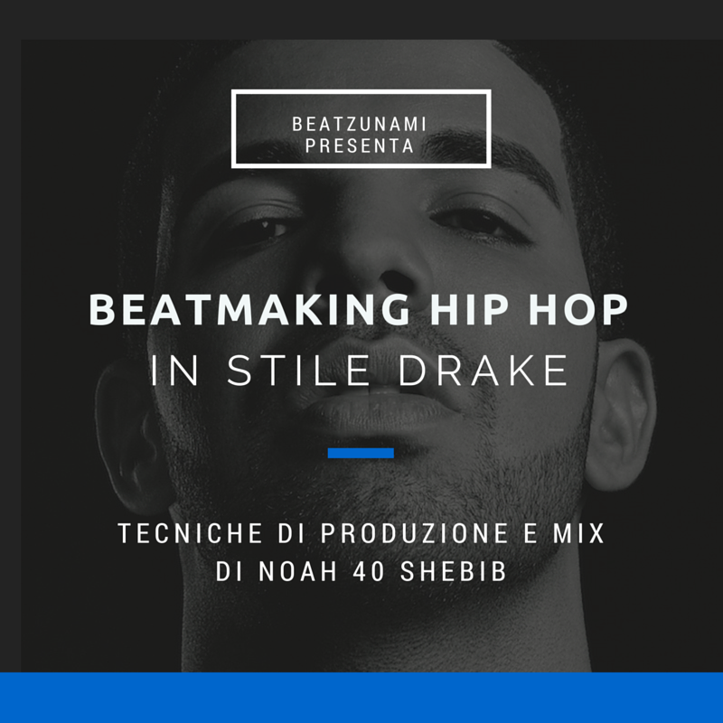 tutorial beatmaking drake