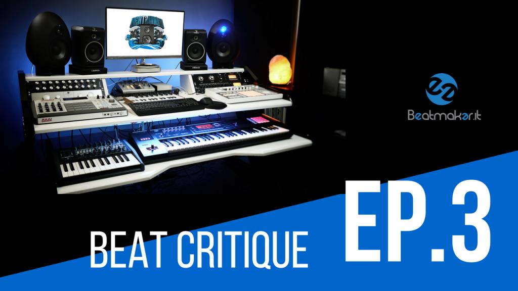 Beat Critique Ep. 3